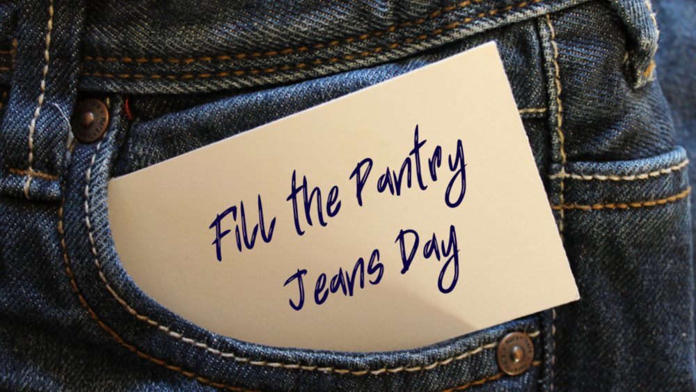 Fill the Pantry Jeans Day January 14